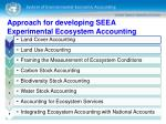 approach for developing seea experimental ecosystem accounting