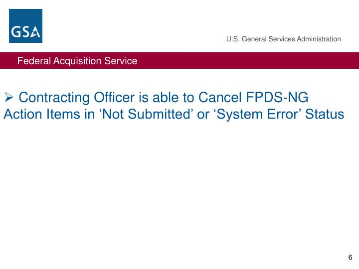 Contracting Officer is able to Cancel FPDS-NG Action Items in 'Not Submitted' or 'System Error' Status