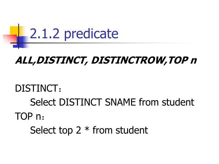 2.1.2 predicate