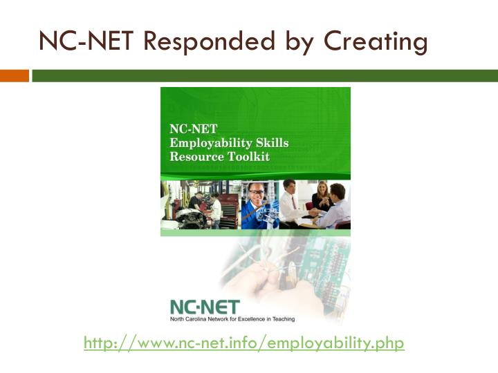 NC-NET Responded by Creating