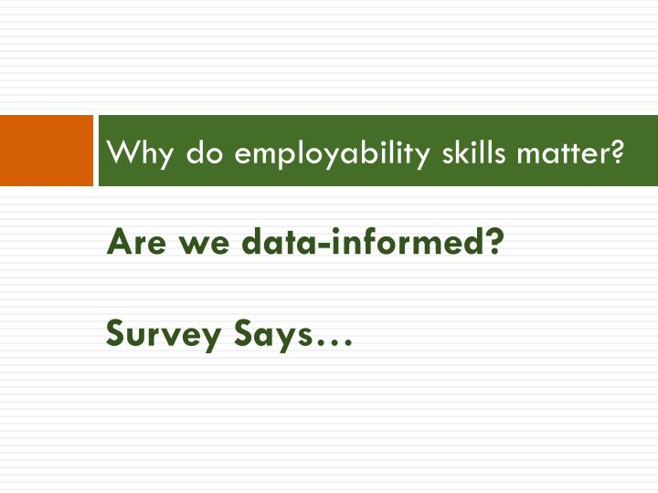 Why do employability skills matter?