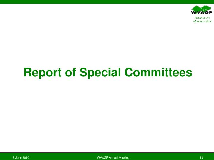 Report of Special Committees