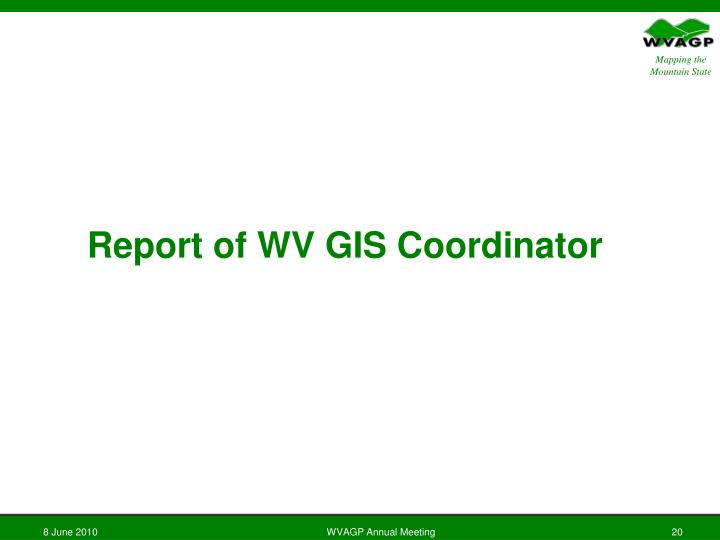 Report of WV GIS Coordinator