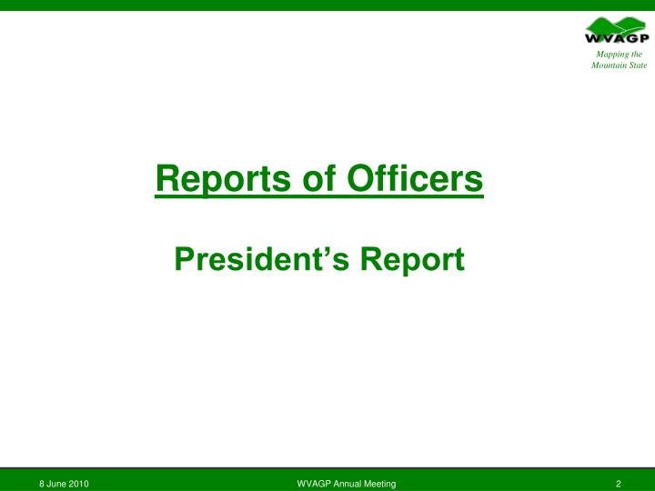 Reports of officers president s report