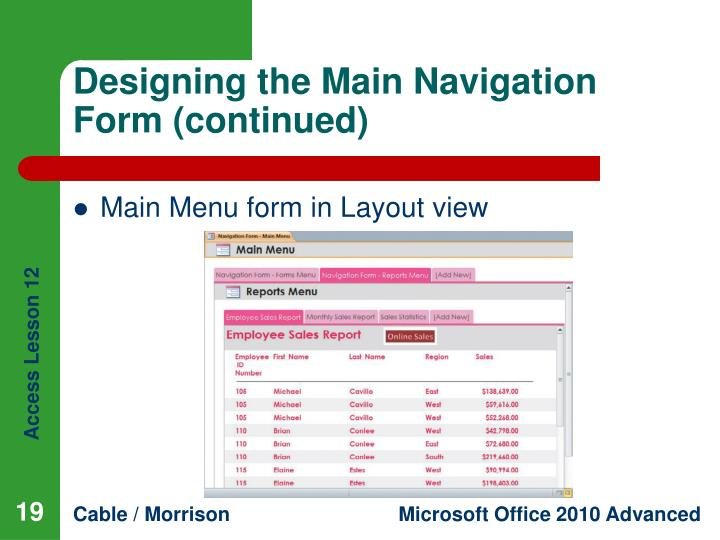 Designing the Main Navigation Form (continued)