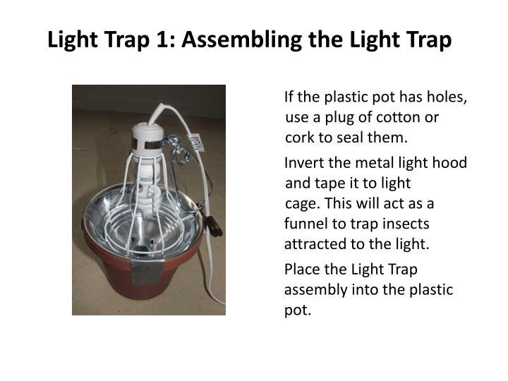 Light Trap 1: Assembling the Light Trap
