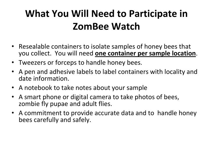 What you will need to participate in zombee watch