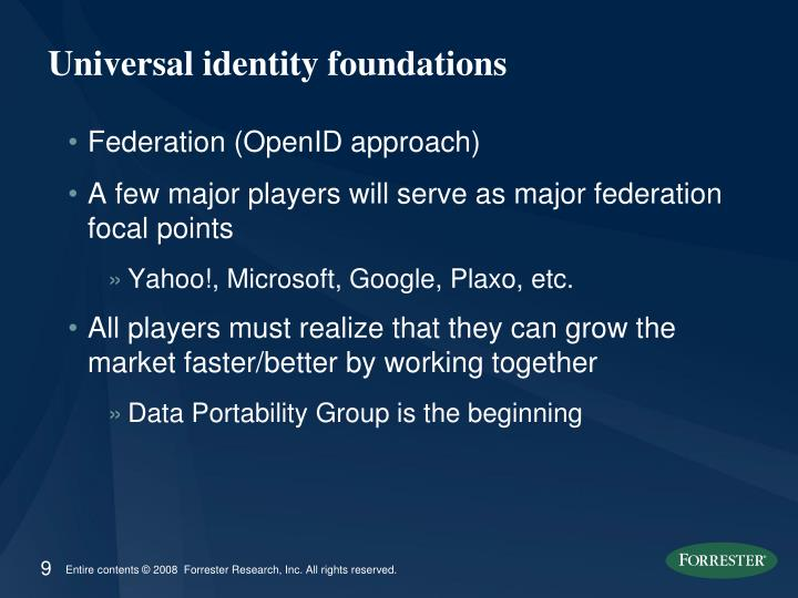 Universal identity foundations