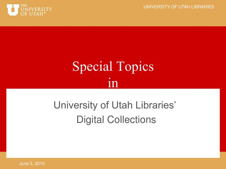 University of utah libraries digital collections
