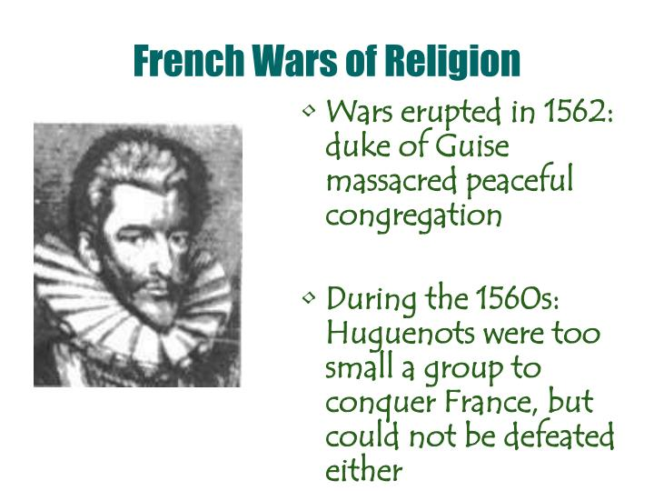 the french wars of religion The following resources will aid in finding the latest research on the french wars of religion, as well as related primary texts the list is not comprehensive, but these are generally the most useful.