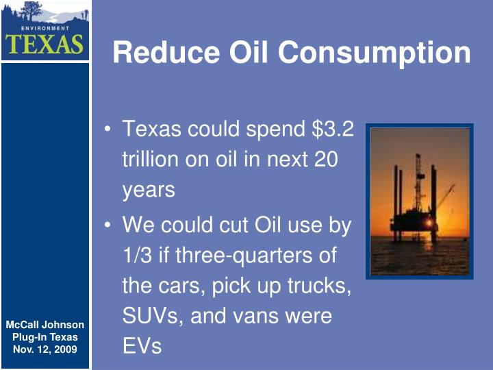 Reduce Oil Consumption