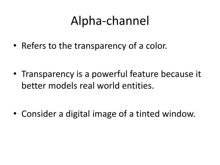 Alpha-channel
