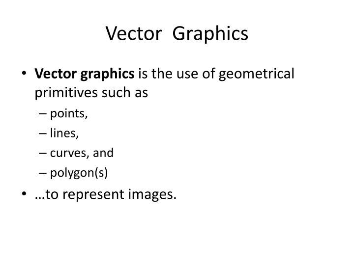 Vector  Graphics