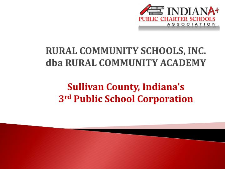 RURAL COMMUNITY SCHOOLS, INC.