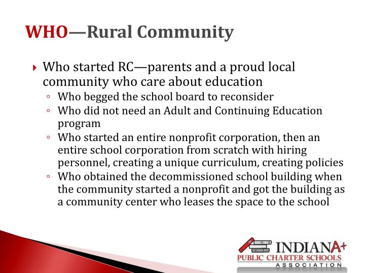 Who started RC—parents and a proud local community who care about education