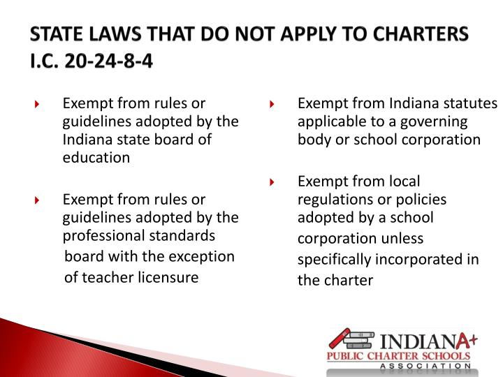 Exempt from rules or guidelines adopted by the Indiana state board of education