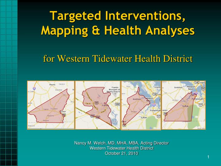 Targeted interventions mapping health analyses for western tidewater health district