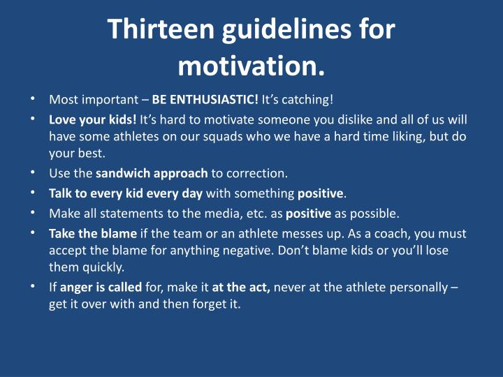 Thirteen guidelines for motivation.