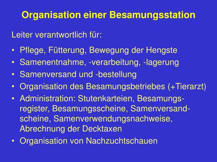 Organisation einer Besamungsstation