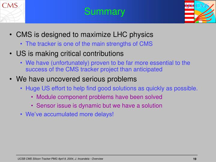 CMS is designed to maximize LHC physics