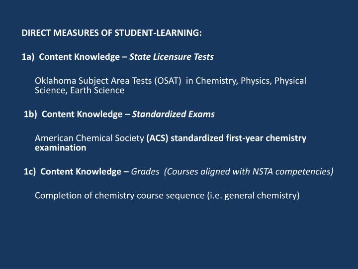 DIRECT MEASURES OF STUDENT-LEARNING:
