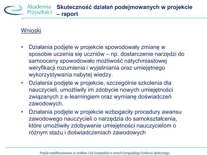 Skuteczność działań podejmowanych w projekcie – raport