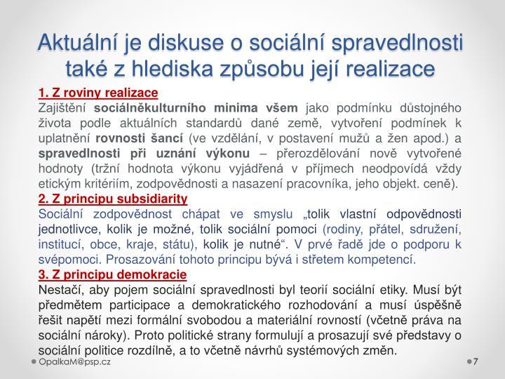 Aktuální je diskuse o sociální