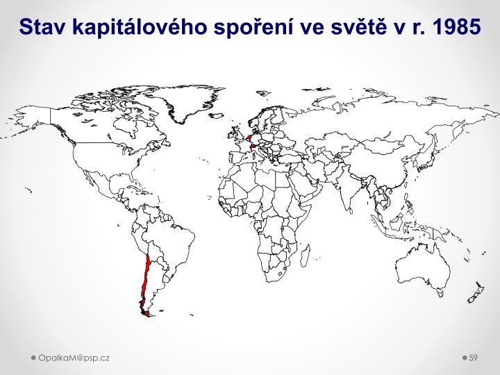 Stav kapitálového spoření ve světě v r. 1985