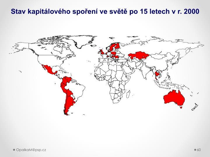 Stav kapitálového spoření ve světě po 15 letech v r. 2000