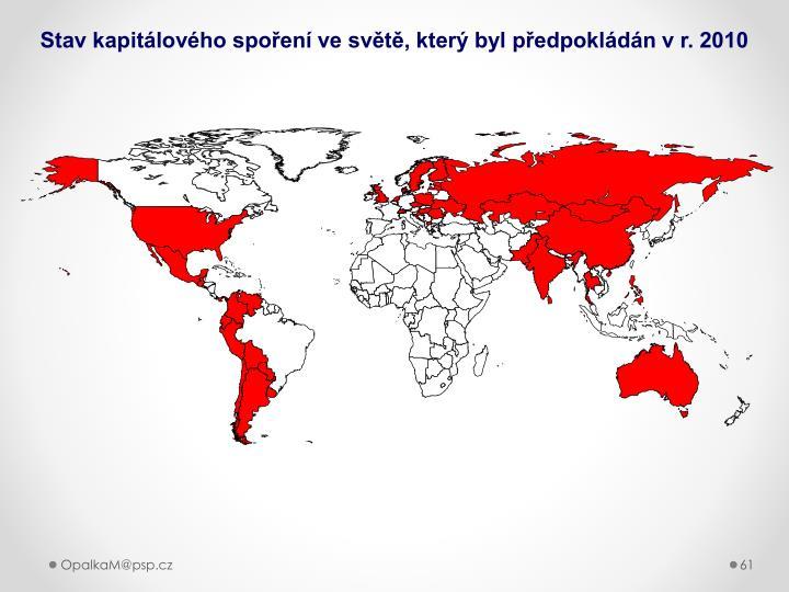 Stav kapitálového spoření ve světě, který byl předpokládán v r. 2010