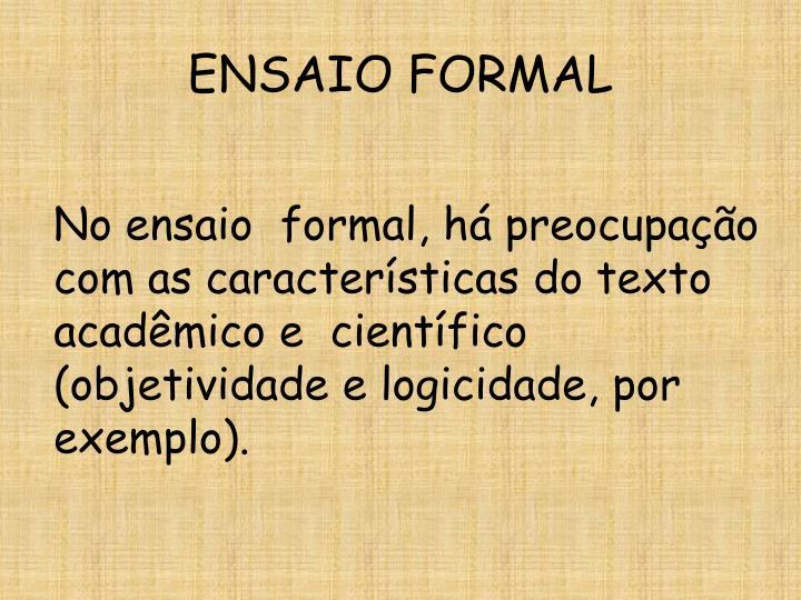 ENSAIO FORMAL