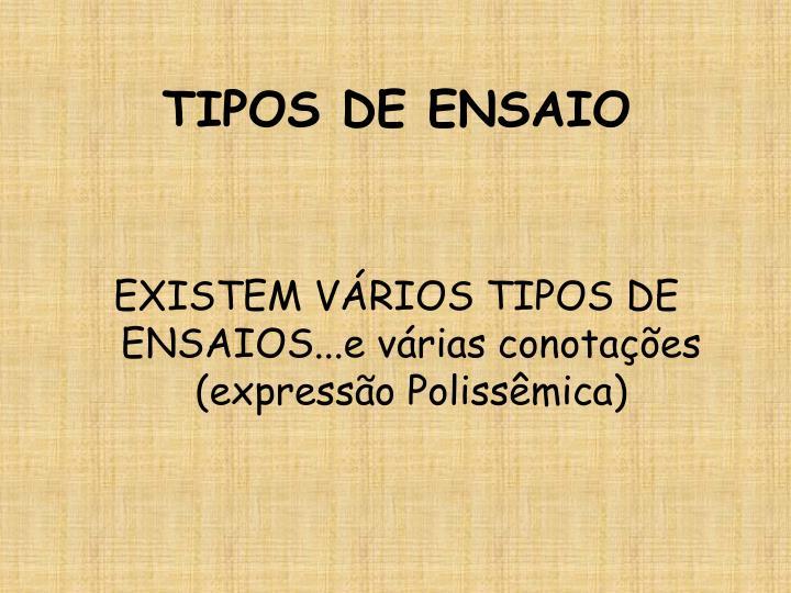 TIPOS DE ENSAIO