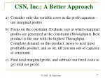 csn inc a better approach