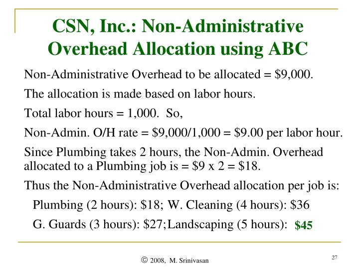 CSN, Inc.: Non-Administrative Overhead Allocation using ABC