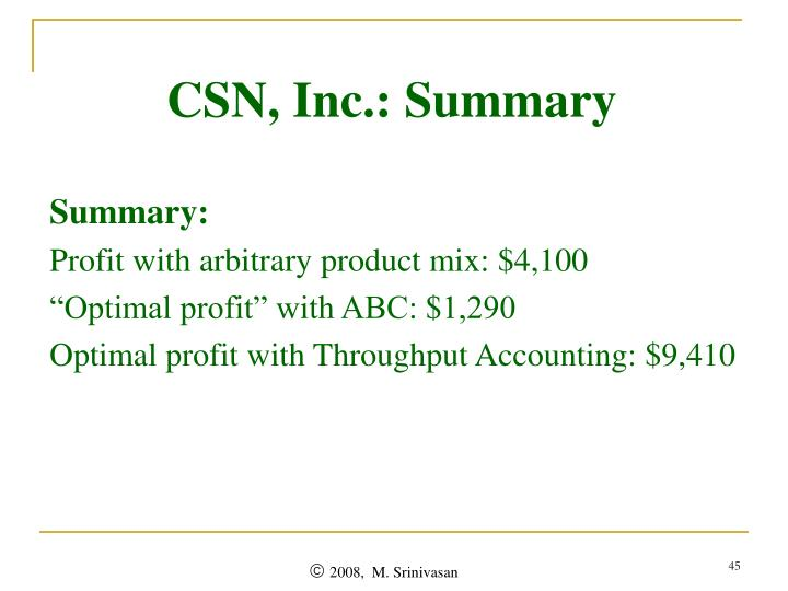 CSN, Inc.: Summary