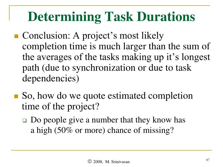 Determining Task Durations