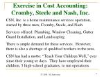 exercise in cost accounting cromby steele and nash inc