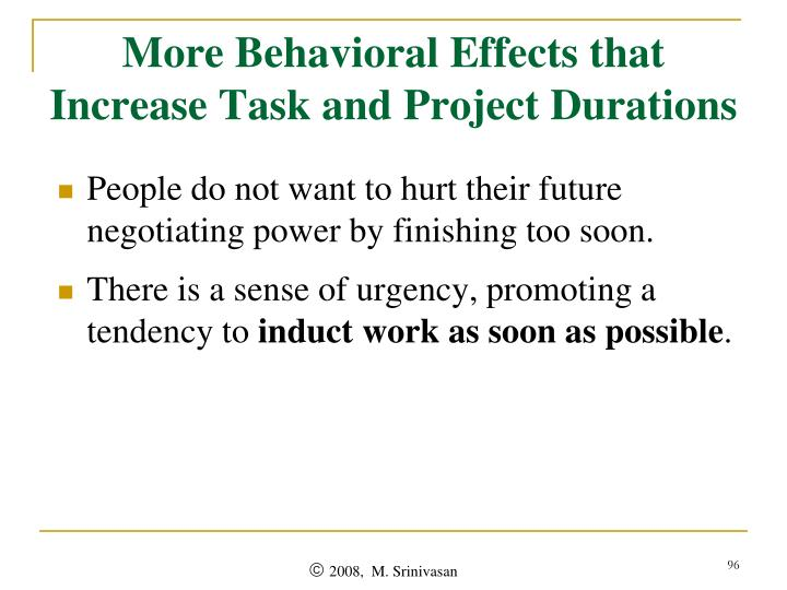 More Behavioral Effects that Increase Task and Project Durations