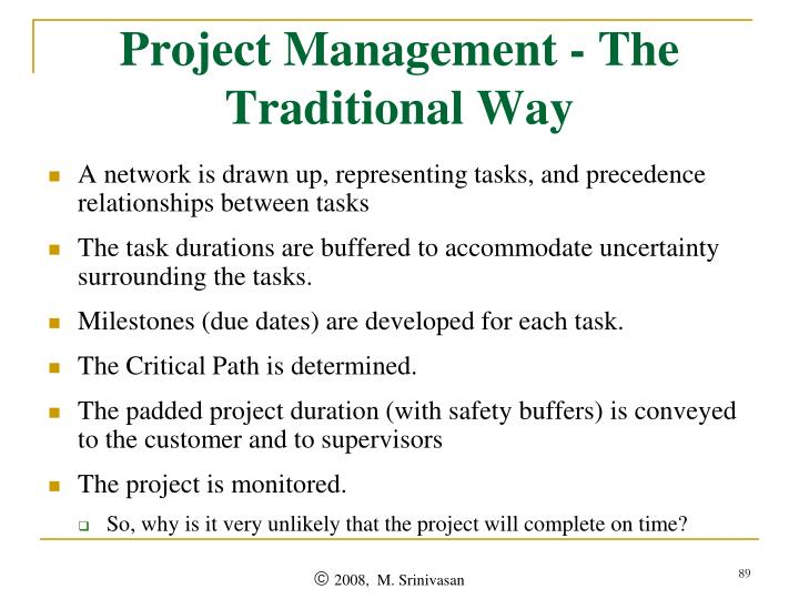 Project Management - The Traditional Way