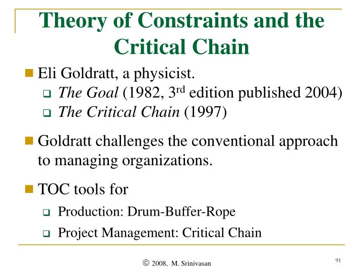 Theory of Constraints and the Critical Chain