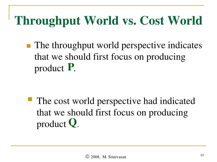 Throughput World vs. Cost World