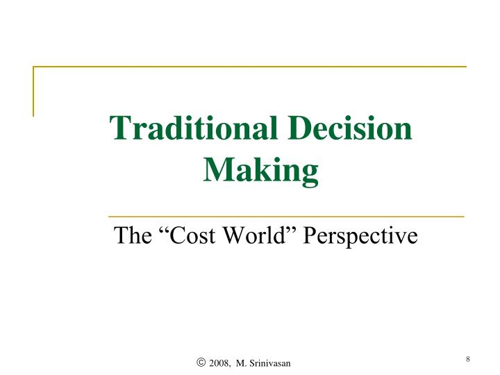 Traditional Decision Making