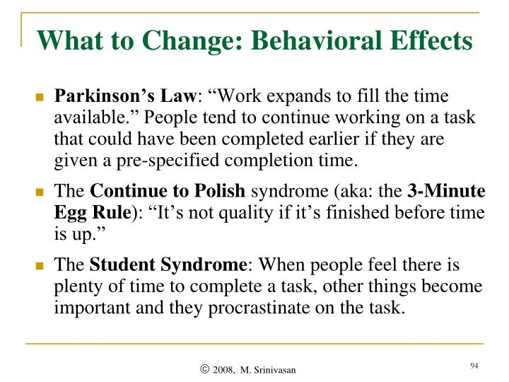What to Change: Behavioral Effects