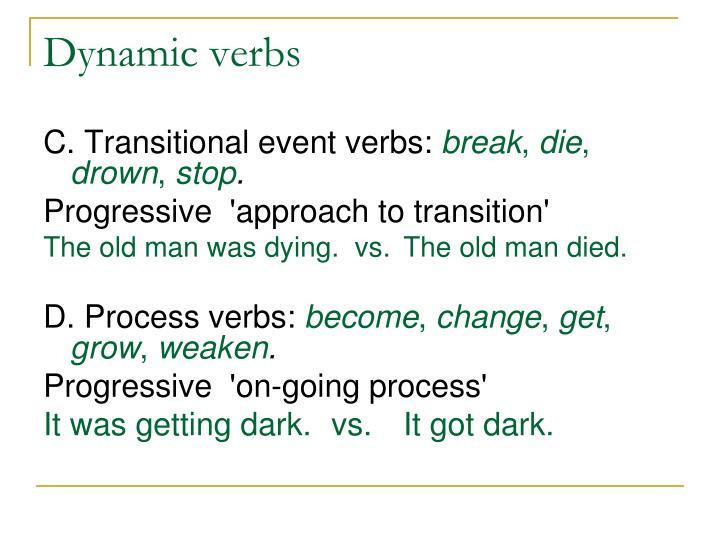 Dynamic verbs