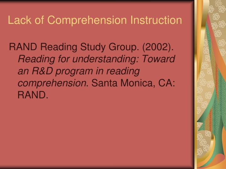 Lack of Comprehension Instruction