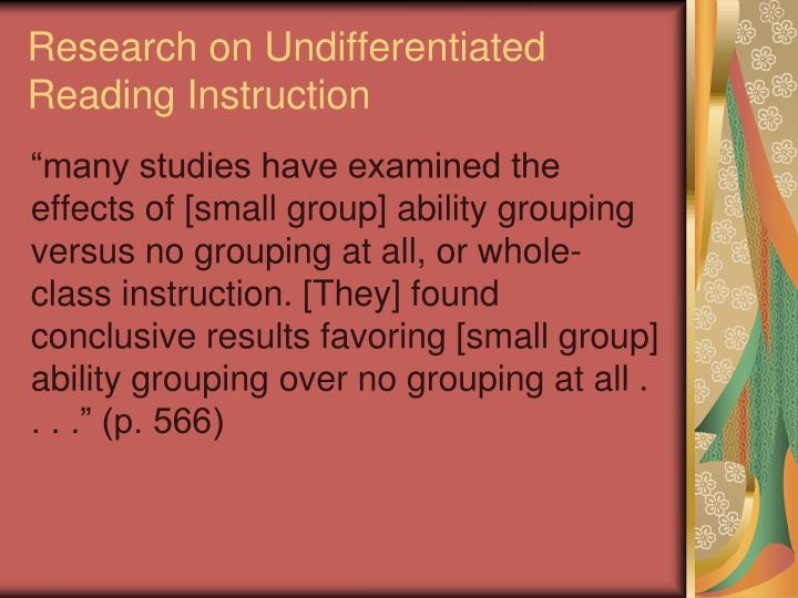 Research on Undifferentiated Reading Instruction
