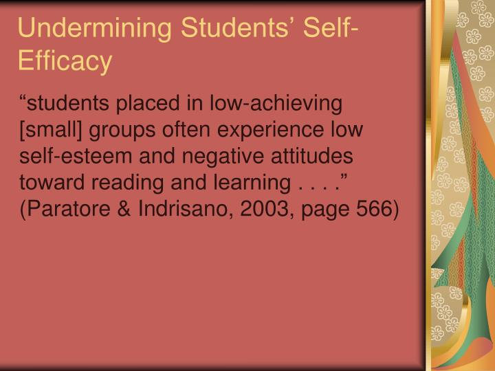 Undermining Students Self-Efficacy