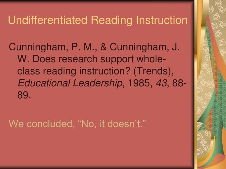 Undifferentiated Reading Instruction