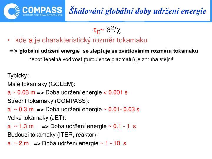 Škálování globální doby udržení energie