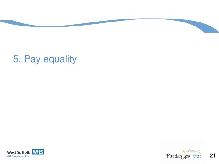 5. Pay equality